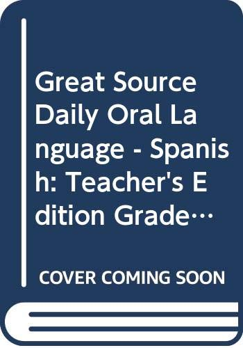 9780669468021: Great Source Daily Oral Language - Spanish: Teacher's Manual Grade 3 1999 (Dailies-grammer & Composition) (Spanish Edition)