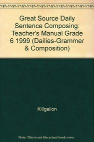9780669469363: Great Source Daily Sentence Composing: Teacher's Manual Grade 6 1999 (Dailies-grammer & Composition)