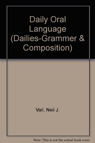 9780669475357: Daily Oral Language, Grade 1 (Dailies-grammer & Composition)