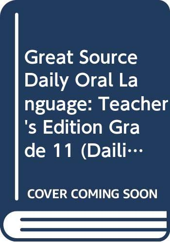 9780669475456: Great Source Daily Oral Language: Teacher's Manual Grade 11 2000 (Dailies-Grammer & Composition)