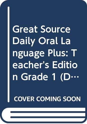 9780669475876: Great Source Daily Oral Language Plus: Teacher's Manual Grade 1 2000 (Dailies-Grammer & Composition)