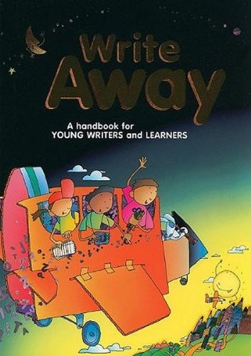 9780669482355: Write Away: A Handbook for Young Writers and Learners