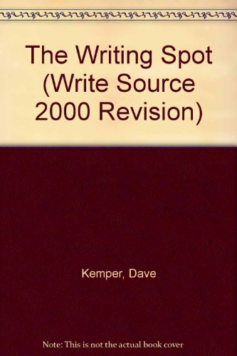 Great Source Writing Spot: Big Book Grade K (Write Source 2000 Revision) (9780669493269) by Dave Kemper; Carol Elsholz; Patrick Sebranek