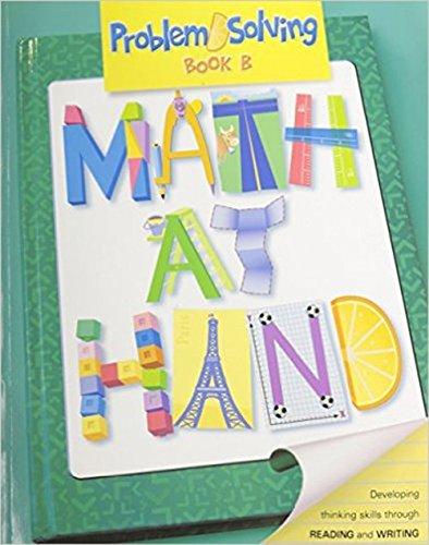 Math At Hand: Problem Solving, Book B: Dunn, Justine; Vandegrift,