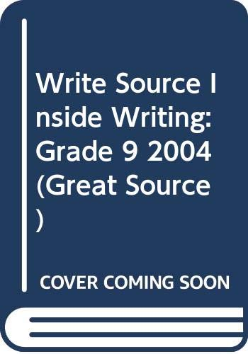 9780669503937: Great Source Write Source Inside Writing: Student Edition Grade 9 2004