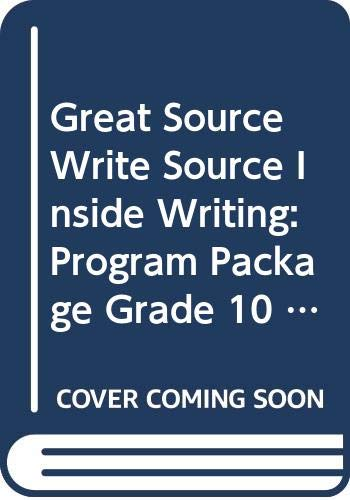 9780669506723: Great Source Write Source Inside Writing: Writing Program Package Grade 10 (Ws Inside Writing)