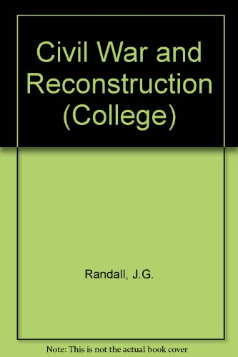 9780669508314: Civil War and Reconstruction (College)