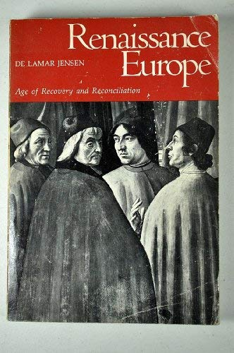 9780669517224: Renaissance Europe: Age of Recovery and Reconciliation (College)