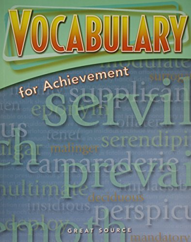 Great Source Vocabulary for Achievement: Student Edition Grade 11 Fifth Course 2006: SOURCE, GREAT