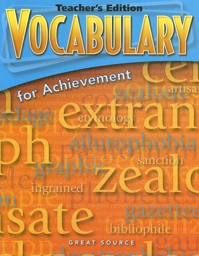 Great Source Vocabulary for Achievement: Teacher Edition Grade 7 First Course: GREAT SOURCE