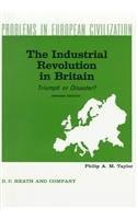 The industrial revolution in Britain : triumph: Taylor, Philip A.