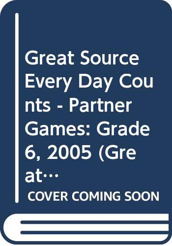 9780669519549: Great Source Every Day Counts: Partner Games: Teacher's Guide Grade 6 2005