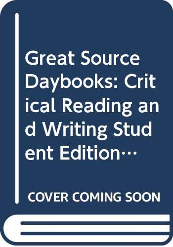 9780669519990: Great Source Daybooks: Critical Reading and Writing Student Edition Grade 9 (Daybook of Critical Reading and Writing)