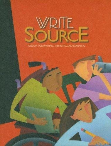Great Source Write Source: Student Edition Hardcover Grade 11 2006 (0669531367) by GREAT SOURCE