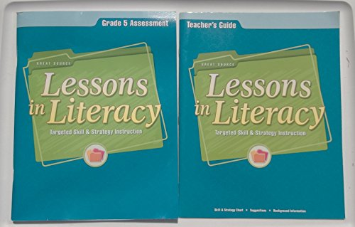 9780669538472: Great Source Lessons in Literacy: Targeted Skill & Strategy Instruction (Grade 5 Assessment)