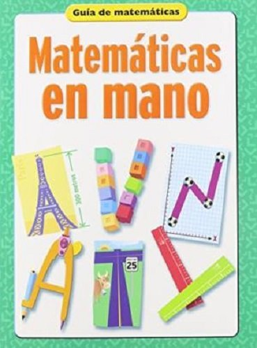 9780669539608: Matematicas en Mano, Spanish version of Math to Hand: A Mathematics Handbook (Spanish Edition)