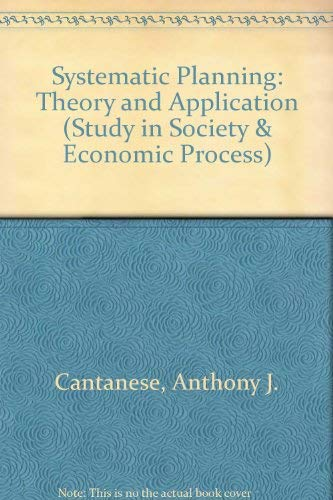 9780669587760: Systematic Planning: Theory and Application (Study in Society & Economic Process)