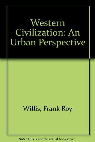 Western Civilization: v. 2: An Urban Perspective (0669614165) by Frank Roy Willis
