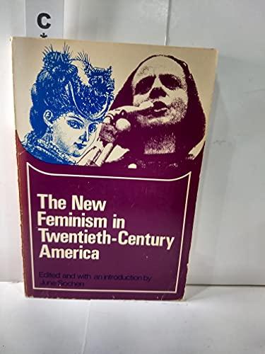 The New Feminism in Twentieth-Century America (Problems: Sochen, June