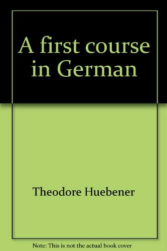 9780669733952: A first course in German