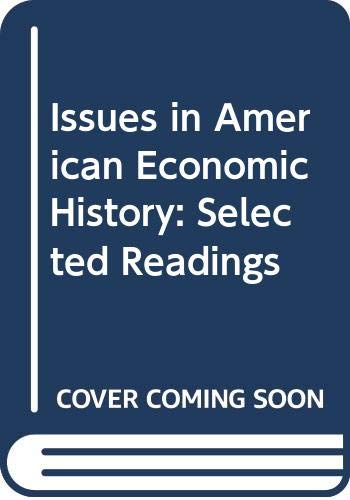 9780669744194: Issues in American Economic History: Selected Readings