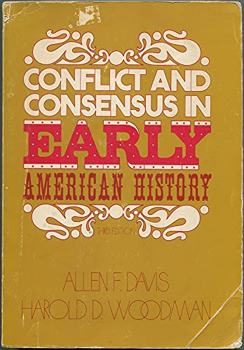 Conflict and Consensus in American History: v.: Allen F. Davis;