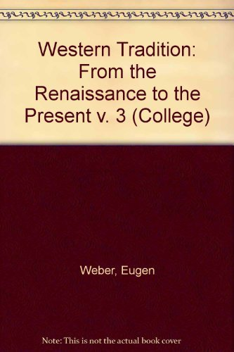 9780669811414: The Western Tradition, Vol. 2: From the Renaissance to the Present (Third Edition)
