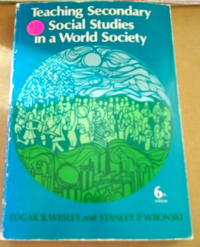 9780669815474: Teaching Secondary Social Studies in a World Society
