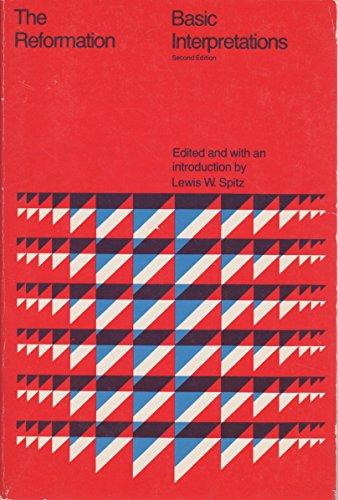 9780669816204: The Reformation: Basic Interpretations