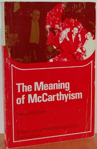 The Meaning of McCarthyism (College)