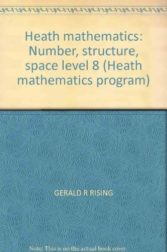 Heath mathematics: Number, structure, space level 8 (Heath mathematics program): Rising, Gerald R