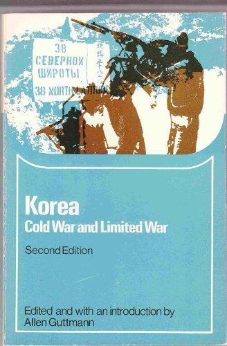 Korea: cold war and limited war (Problems: Guttmann, Allen