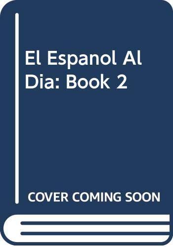 9780669828672: El Espanol Al Dia: Book 2