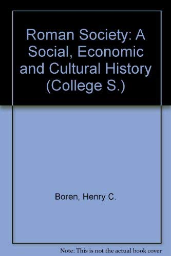 9780669846812: Roman society: A social, economic, and cultural history (Civilization and society)