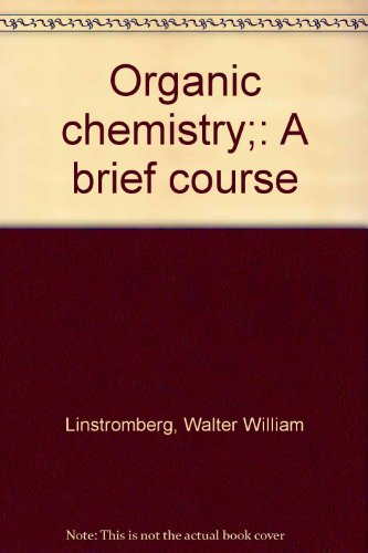 9780669849547: Organic chemistry;: A brief course