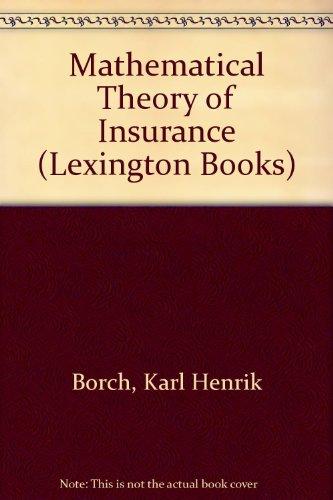 Mathematical Theory of Insurance: Karl Henrik Borch