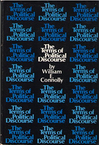 Terms of Political Discourse (College) 9780669904499 William Connolly presents a lucid and concise defense of the thesis of  essentially contested concepts  that can well be read as a general introduction to political theory, as well as for its challenge to the prevailing understanding of political discourse. In Connolly's view, the language of politics is not a neutral medium that conveys ideas independently formed but an institutionalized structure of meanings that channels political thought and action in certain directions. In the new preface he pursues the implications of this perspective for a distinctive conception of ethics and democracy.