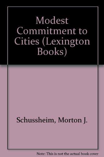 9780669912722: Modest Commitment to Cities (Lexington Books)