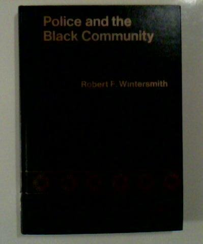 9780669912982: Police and the Black Community (Lexington Books)
