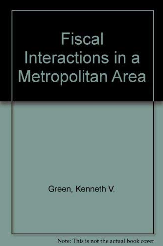 Fiscal Interactions in a Metropolitan Area: Kenneth V. Green