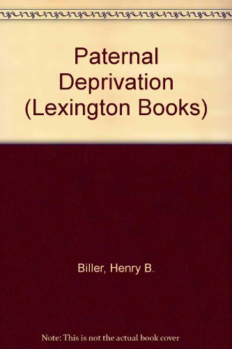 9780669916942: Paternal Deprivation (Lexington Books)