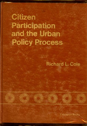 9780669918922: Citizen Participation and the Urban Policy Process