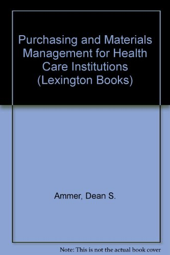 9780669956047: Purchasing and Materials Management for Health Care Institutions (Lexington Books)