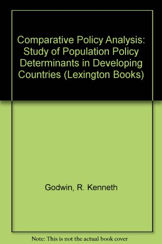 9780669956870: Comparative Policy Analysis: Study of Population Policy Determinants in Developing Countries (Lexington Books)
