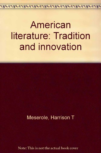 9780669959437: American literature: Tradition and innovation