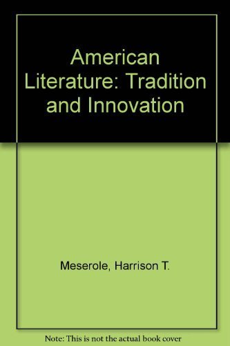 9780669959680: American Literature: Tradition and Innovation