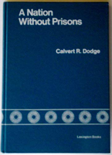 9780669964387: Nation without Prisons