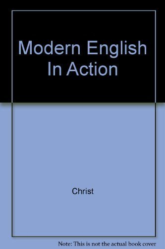 Modern English In Action: Christ, No Illustrations