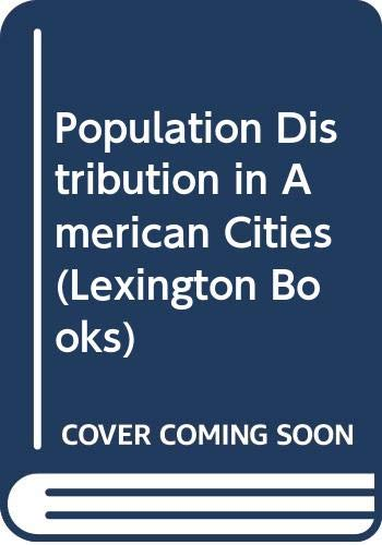 9780669971965: Population Distribution in American Cities (Lexington Books)