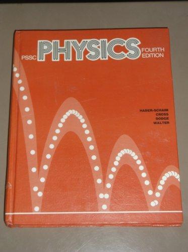 9780669974515: PSSC Physics, 4th Edition